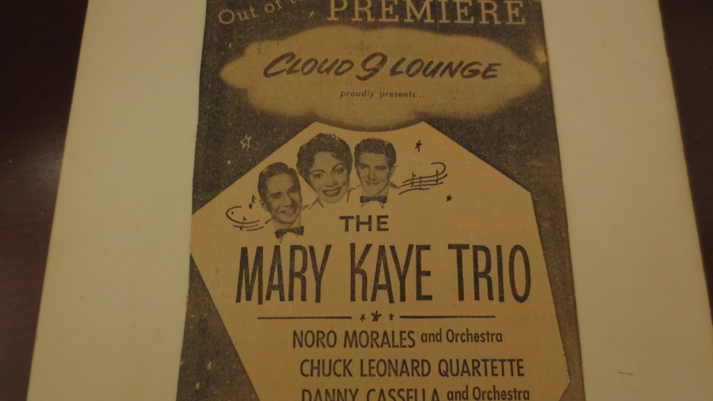 Headlining 26 weeks a year in the room built for the Mary Kaye Trio