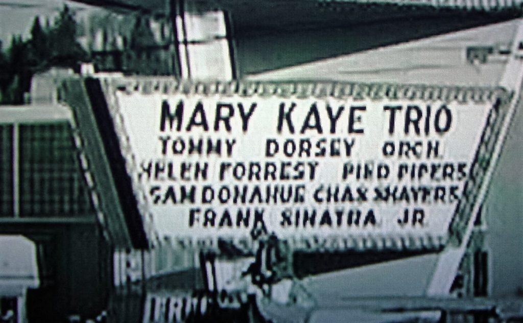 Mary Kaye Trio headlined when Sinatra Jr. kidnapped.