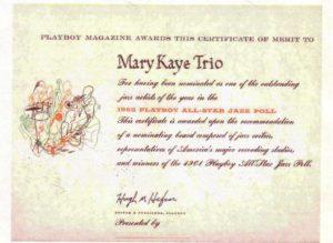 Mary Kaye Trio-  winner of Playboy Jazz polls in 1959 through 1965