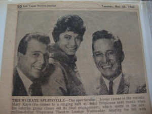 Mary Kaye Trio announce they are splitting the act Dec.22, 1964.