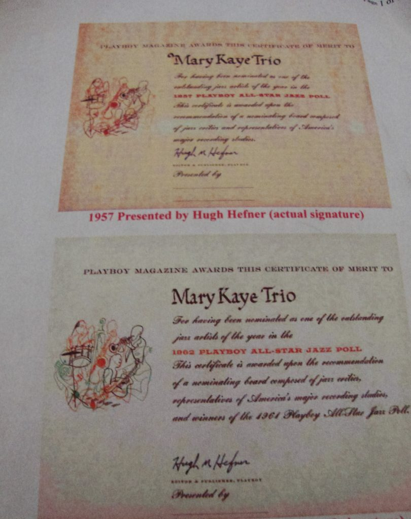 Mary Kaye Trio wins Playboy Jazz poll for best vocal group 1955 though 1966.
