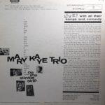 Mary Kaye Trio Live